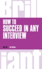 How to Succeed in any Interview, revised 3rd edn - Book