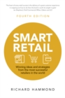 Smart Retail : Winning ideas and strategies from the most successful retailers in the world - Book