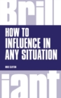 How to Influence in any situation - Book