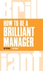 How to be a Brilliant Manager - eBook