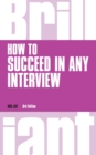 How to Succeed in any Interview, revised 3rd edn - eBook
