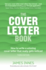 The Cover Letter Book : How to write a winning cover letter that really gets noticed - eBook