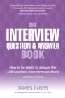 The Interview Question & Answer Book : How to be ready to answer the 155 toughest interview questions - eBook