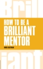 How to be a Brilliant Mentor - eBook