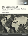 The Economics of Money, Banking and Financial Markets, Global Edition - eBook
