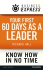Business Express: Your first 60 days as a leader : Set and sell your vision - eBook