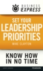 Business Express: Set your Leadership priorities : Focus on the actions that make the most difference - eBook