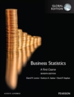 Business Statistics: A First Course, Global Edition - eBook