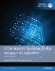 Information Systems Today: Managing in a Digital World, Global Edition - eBook