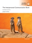 The Interpersonal Communication Book, Global Edition - Book
