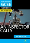 An Inspector Calls: York Notes for GCSE (9-1) Workbook - Book