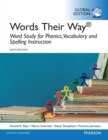 Words Their Way: Word Study for Phonics, Vocabulary, and Spelling Instruction, Global Edition - Book