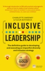 Inclusive Leadership: The Definitive Guide to Developing and Executing an Impactful Diversity and Inclusion Strategy : - Locally and Globally - Book