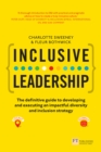 Inclusive Leadership: The Definitive Guide to Developing and Executing an Impactful Diversity and Inclusion Strategy : - Locally and Globally - eBook