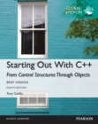 Starting Out with C++ from Control Structures through Objects, Brief Version, Global Edition - eBook