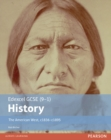 Edexcel GCSE (9-1) History The American West, c1835-c1895 Student Book - Book