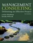 Management Consulting 5th edn : Delivering an Effective Project - Book