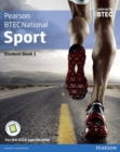 BTEC Nationals Sport Student Book 1 + Activebook : For the 2016 specifications - Book