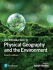An Introduction to Physical Geography and the Environment - eBook