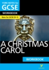 A Christmas Carol: York Notes for GCSE (9-1) Workbook - Book