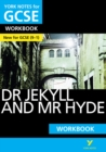 Dr Jekyll and Mr Hyde: York Notes for GCSE (9-1) Workbook - Book