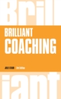 Brilliant Coaching 3e : How to be a brilliant coach in your workplace - eBook