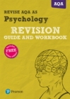 REVISE AQA AS level Psychology Revision Guide and Workbook - Book