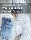 Practical Skills in Forensic Science - Book