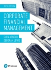Corporate Financial Management 6th Edition - eBook