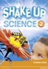 Shake Up Science 2 Student Book - Book