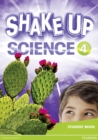 Shake Up Science 4 Student Book - Book