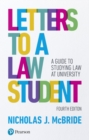 Letters to a Law Student : A guide to studying law at university - Book