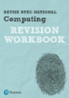 Revise BTEC National Computing Revision Workbook - Book