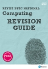 Revise BTEC National Computing Revision Guide : (with free online edition) - Book