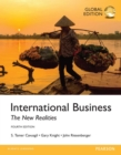 International Business: The New Realities, Global Edition - eBook