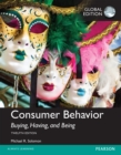 Consumer Behavior: Buying, Having, and Being, Global Edition - eBook