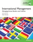 International Management: Managing Across Borders and Cultures, Text and Cases, Global Edition - eBook