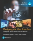 Designing the User Interface: Strategies for Effective Human-Computer Interaction, Global Edition - Book