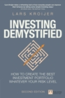 Investing Demystified : How to Invest Without Speculation and Sleepless Nights - eBook