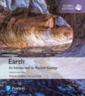 Earth: An Introduction to Physical Geology, Global Edition - Book
