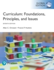 Curriculum: Foundations, Principles, and Issues, Global Edition - Book
