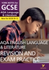 AQA English Language and Literature Revision and Exam Practice: York Notes for GCSE (9-1) - Book