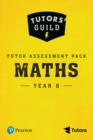 Tutors' Guild Year Six Mathematics Tutor Assessment Pack - Book