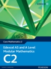 Edexcel AS and A Level Modular Mathematics Core Mathematics 2 C2 - eBook