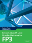 Edexcel AS and A Level Modular Mathematics Further Pure Mathematics 3 FP3 - eBook