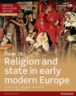 Edexcel AS/A Level History, Paper 1&2: Religion and state in early modern Europe Student Book - eBook
