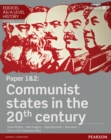 Edexcel AS/A Level History, Paper 1&2: Communist states in the 20th century Student Book - eBook