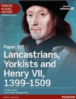 Edexcel A Level History, Paper 3: Lancastrians, Yorkists and Henry VII 1399-1509 Student Book - eBook
