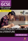AQA English Language and Literature Workbook: York Notes for GCSE (9-1) - Book