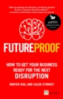 Futureproof : How To Get Your Business Ready For The Next Disruption - Book